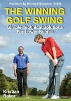 The Winning Golf Swing: Simple...