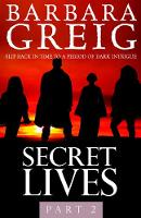 Secret Lives: Part 2