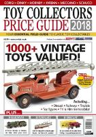 Toy Collectors Price Guide 2018: 2018