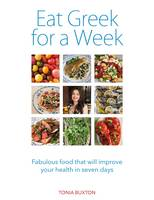 Eat Greek for a Week: Fabulous Food...