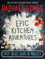 Raphael Gomes' Epic Kitchen Adventures