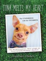 Tuna Melts My Heart: The Underdog ...