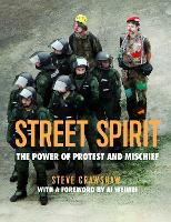 Street Spirit: The Power of Protest...