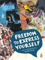 Freedom to Express Yourself: An...