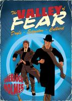 The Valley of Fear: A Sherlock Holmes...