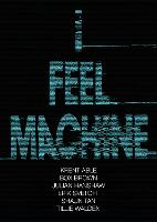 I Feel Machine: Stories by Shaun Tan,...
