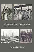 Fisher Folk of the North East: 2016