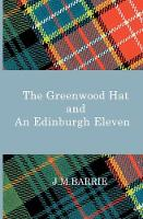 The Greenwood Hat and an Edinburgh...