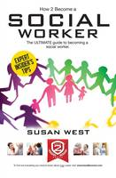 How to Become a Social Worker: The...
