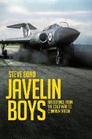 Javelin Boys: Air Defence from the...