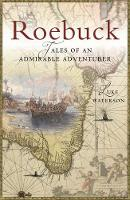 Roebuck: Tales of an Admirable...