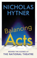 Balancing Acts: Behind the Scenes at...