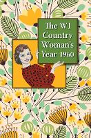 The WI Country Woman's Year: 1960