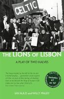 The Lions of Lisbon: A Play of Two...
