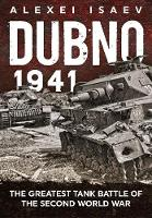 Dubno 1941: The Greatest Tank Battle...