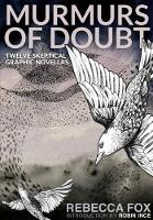 Murmurs of Doubt: Twelve Skeptical...
