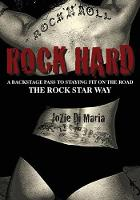 Rock Hard: A Backstage Pass to ...