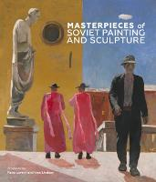 Masterpieces of Soviet Painting and...
