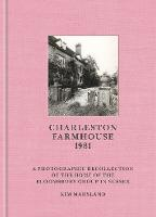 Charleston Farmhouse: A Photographic...