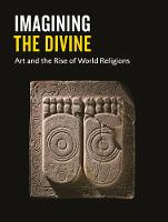 Imagining the Divine: Art and the ...