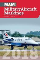 Military Aircraft Markings: 2018