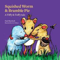 Squished Worm & Bramble Pie