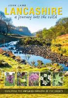 Lancashire: a journey into the wild