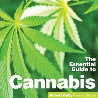 The Essential Guide to Cannabis