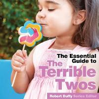 Terrible Twos: The Essential Guide