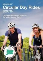 Sustrans' Circular Day Rides South: ...