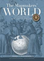 The Mapmaker's World: The Cultural...