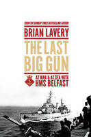 The Last Big Gun: At War & at Sea ...