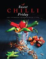 Sweet Chilli Friday: Simple ...