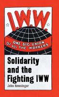 One Big Union Of All The Workers:...
