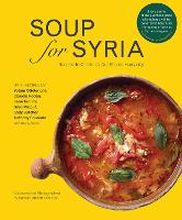 Soup for Syria: Recipes to Celebrate...