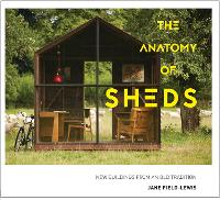 The Anatomy of Sheds: New Buildings...