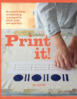 Print it!: 25 Projects Using...