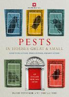 Pests in Houses Great and Small:...