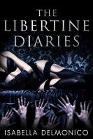 The The Libertine Diaries
