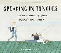 Speaking in Tongues: Curious...