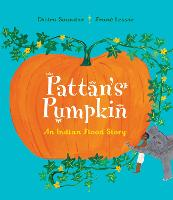 Pattan's Pumpkin: An Indian Flood Story