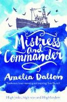 Mistress and Commander: High jinks,...