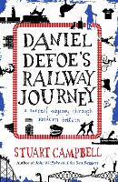 Daniel Defoe's Railway Journey: A...