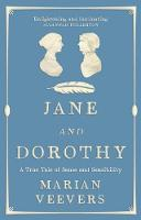 Jane and Dorothy: A True Tale of ...