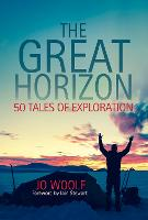 The Great Horizon: 50 Tales of...