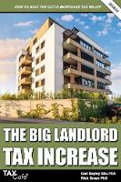 The Big Landlord Tax Increase: How to...