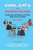 Cool Cats & Fashion Felines