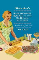 Mary Jane's Hash Brownies, Hot Pot ...