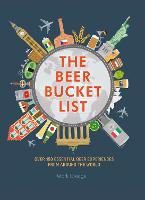 The Beer Bucket List: Over 150...