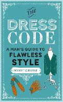 The Dress Code: A Man's Guide to...
